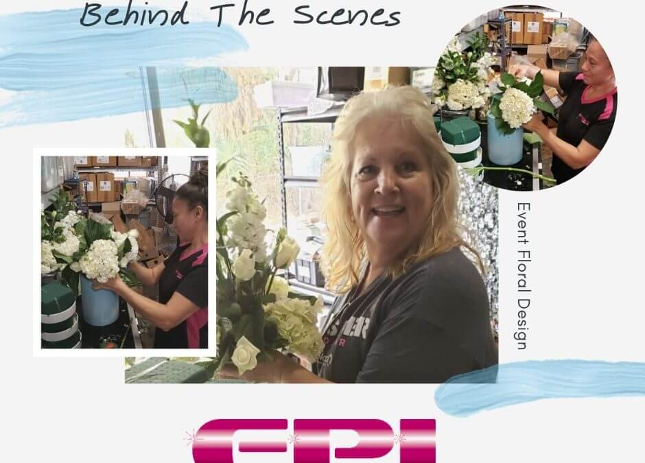 Event Floral Design – Team EPI Behind the scenes
