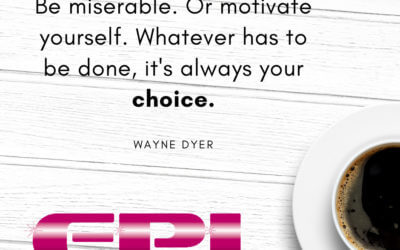 Motivational Monday – It's always your choice!