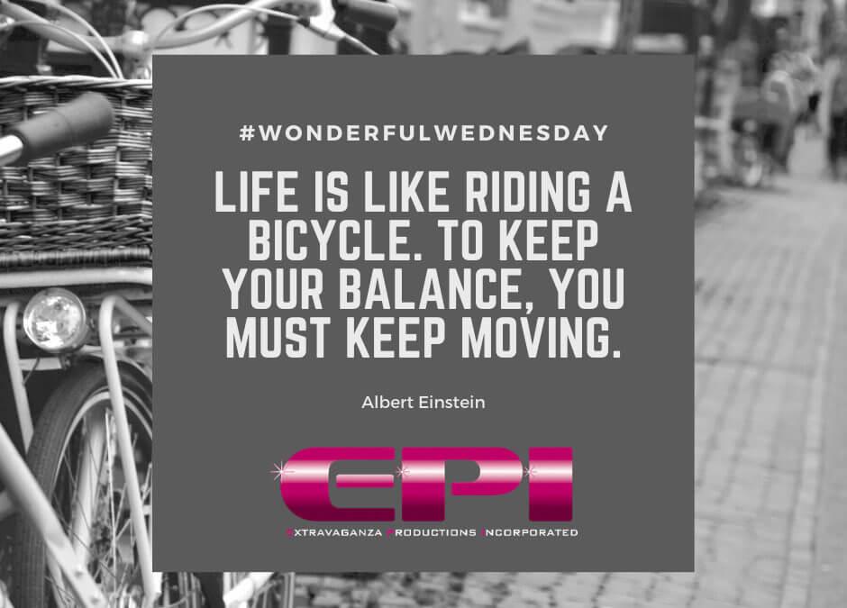 Wonderful Wednesday – Keep Moving