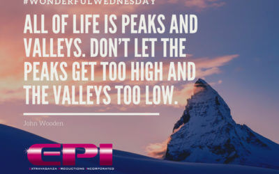 Wonderful Wednesday – All of Life is Peaks and Valleys