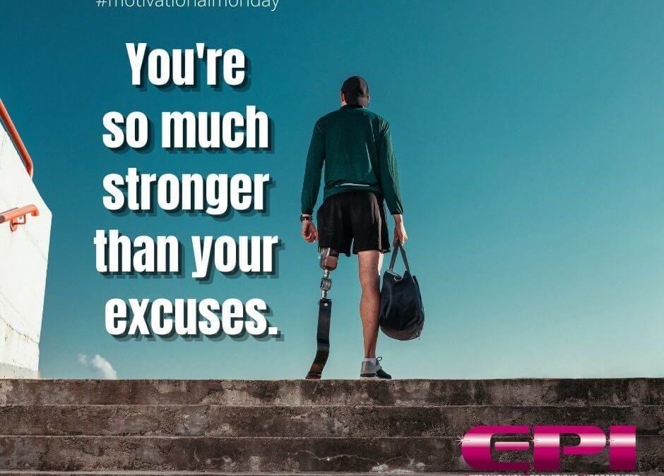 Motivational Monday - Make No Excuses-Wendi