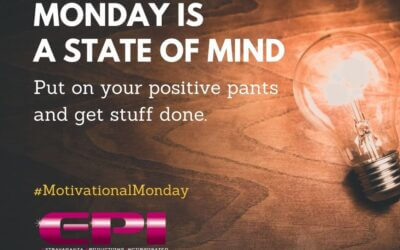 Motivational Monday – Monday is a State of Mind