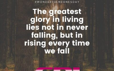 Wonderful Wednesday – The Greatest Glory in Living